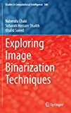 img - for Exploring Image Binarization Techniques (Studies in Computational Intelligence) book / textbook / text book
