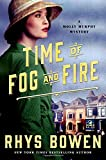 img - for Time of Fog and Fire: A Molly Murphy Mystery (Molly Murphy Mysteries) book / textbook / text book