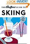 The Bluffer's Guide to Skiing (The Bl...