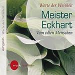 Vom edlen Menschen | Meister Eckhart