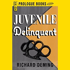 Juvenile Delinquent | [Richard Deming]