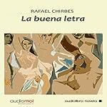 La buena letra [Good Point] | Rafael Chirbes