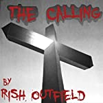 The Calling | Rish Outfield