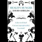 Reality Hunger: A Manifesto Hörbuch von David Shields Gesprochen von: Peter Marinker