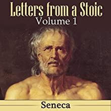 Letters from a Stoic: Volume 1 Audiobook by  Seneca Narrated by Kevin Theis