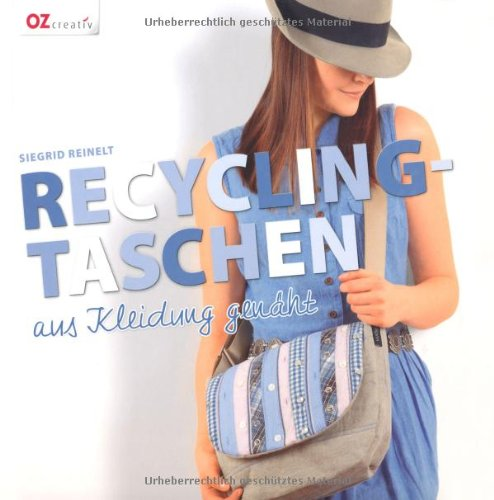 recycling taschen aus kleidung gen ht siegrid reinelt. Black Bedroom Furniture Sets. Home Design Ideas