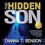 The Hidden Son: The Cayman Islands Trilogy, Volume 1 | Dianna T. Benson