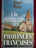 img - for A la decouverte des provinces francaises (French Edition) book / textbook / text book