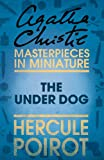 The Under Dog: An Agatha Christie Short Story