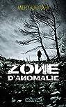 Zone d'anomalie par Kokotukha