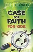 Case for Faith for Kids (Case For... Kids)