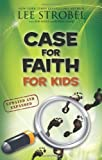 img - for Case for Faith for Kids (Case for... Series for Kids) book / textbook / text book