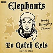 Elephants To Catch Eels - Series One