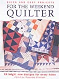 img - for Quick and Easy Projects for the Weekend Quilter (2003-05-01) book / textbook / text book