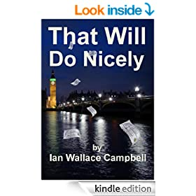 That Will Do Nicely: A White Collar Financial Suspense Crime Thriller