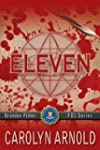 Eleven (Brandon Fisher FBI Series Boo...