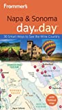 Search : Frommer&#39;s Napa and Sonoma Day by Day &#40;Frommer&#39;s Day by Day - Pocket&#41;