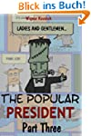 The Popular President (Part Three)