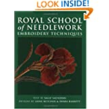 Royal School of Needlework: Embroidery Techniques
