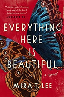 Book Cover: Everything Here Is Beautiful