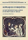 echange, troc Hélène Millet - Suppliques et requêtes: le gouvernement par la grâce en Occident (XIIè-XVè siècle)