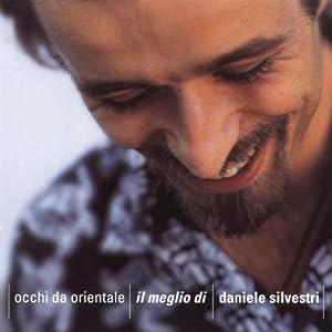 Daniele Silvestri -  Occhi da Orientale - Il Meglio di