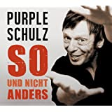 """So und Nicht Andersvon """"Purple Schulz"""""""