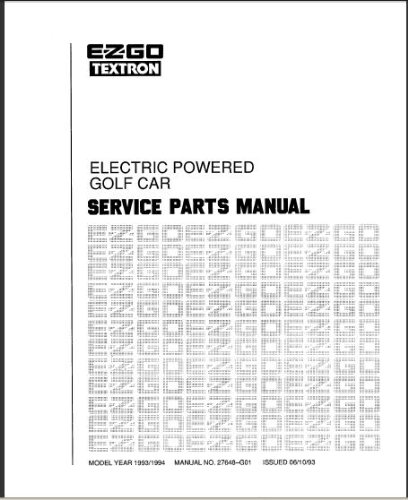 E-Z-Go 27648G01 1993-1994 Service Parts Manual For Electric Marathon Golf Car
