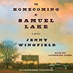 The Homecoming of Samuel Lake: A Novel | Jenny Wingfield