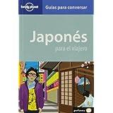 Japonés para el viajero 2 (Guías para conversar Lonely Planet)