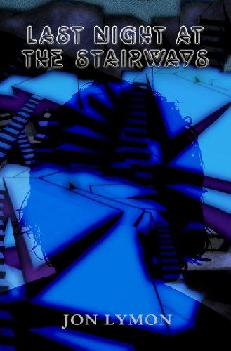 Book: Last Night At The Stairways by Jon Lymon
