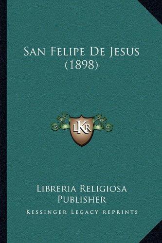 San Felipe de Jesus (1898)