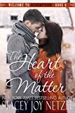 img - for The Heart of the Matter (Welcome To Redemption Book 6) book / textbook / text book
