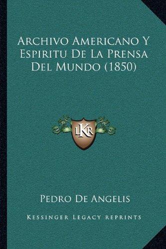 Archivo Americano y Espiritu de La Prensa del Mundo (1850)