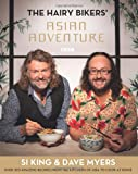 img - for Hairy Bikers' Asian Adventure: Over 100 Amazing Recipes from the Kitchens of Asia to Cook at Home book / textbook / text book