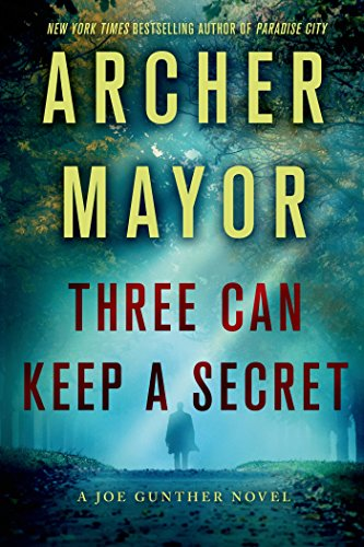 Three Can Keep a Secret (Joe Gunther Mysteries)