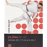 Jiu Jitsu for All: Brown Belt to Black Beltby David Walker