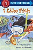 img - for I Like Fish (Step into Reading) book / textbook / text book