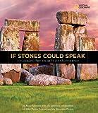 If Stones Could Speak: Unlocking the Secrets of Stonehenge (National Geographic Kids)