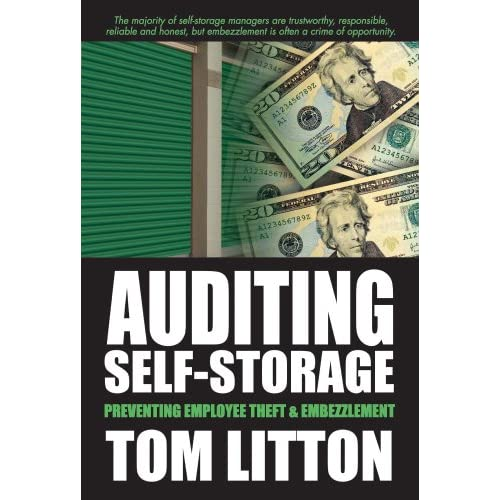 Auditing self-storage: preventing employee theft &; embezzlement