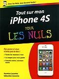 echange, troc Yasmina Salmandjee-Lecomte, Sébastien Lecomte - Tout sur mon iPhone 4s pour les nuls