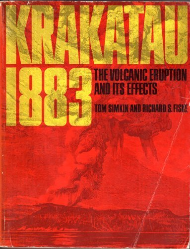 Krakatau 1883, The Volcanic Eruption and Its Effects