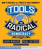 img - for Tools for Radical Democracy: How to Organize for Power in Your Community book / textbook / text book