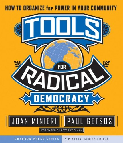 Tools for Radical Democracy: How to Organize for Power in...