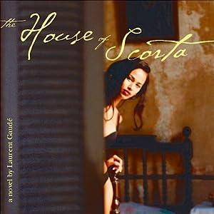 The House of Scorta Audiobook