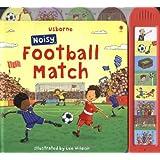 Noisy Football Match (Usborne Noisy Board Books)