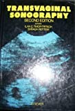 img - for Transvaginal Sonography 2nd edition by Timor-Tritsch, Ilan E., Rottem, Shraga (1998) Hardcover book / textbook / text book