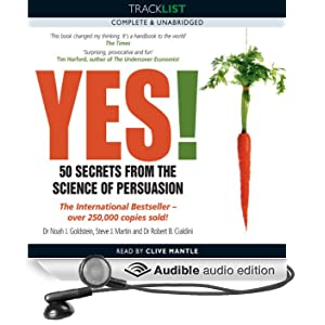 Yes! 50 Secrets from the Science of Persuasion (Unabridged)