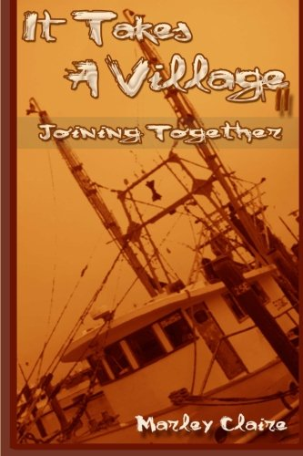 It Takes A Village ll: Joining Together (Volume 2)