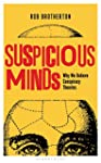 Suspicious Minds: Why We Believe Cons...